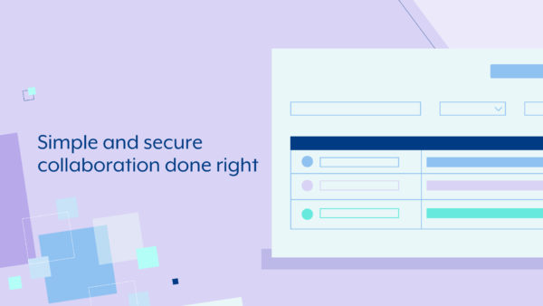 simple and secure collaboration